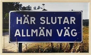 Här Slutar Allmän Väg I by Dan WOLGERS