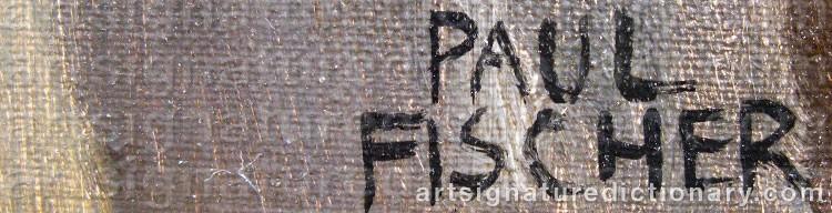 Signature by Paul FISCHER