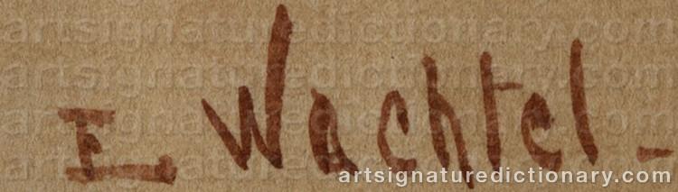 Signature by Elmer WACHTEL